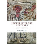 Jewish Literary Cultures by Starr Professorship in Classical and Modern Hebrew Literature David Stern