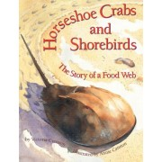 Horseshoe Crabs and Shorebirds by Victoria Crenson