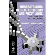 Understanding Neural Networks and Fuzzy Logic by Stamatios V. Kartalopoulos