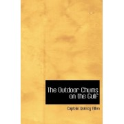 The Outdoor Chums on the Gulf by Captain Quincy Allen