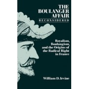 The Boulanger Affair Reconsidered by William D. Irvine