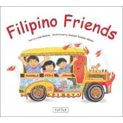 Filipino Friends by Liana Romulo