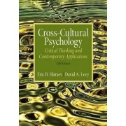 Cross-Cultural Psychology by Eric B. Shiraev