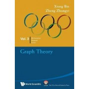 Graph Theory: In Mathematical Olympiad And Competitions by Xiong Bin