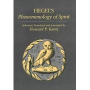 Phenomenology of Spirit: Selections by G. W. F. Hegel