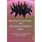 Mechanics of Liquid Nano- and Microdispersed Magnetic Media by V. Polunin