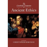 The Cambridge Companion to Ancient Ethics by Christopher Bobonich