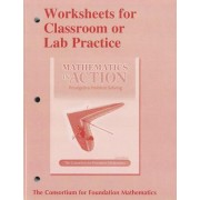 Worksheets for Classroom or Lab Practice for Mathematics in Action by Consortium for Foundation Mathematics
