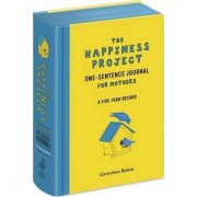 Happiness Project One-Sentence Journal for Mothers by Gretchen Rubin
