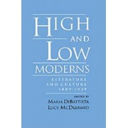 High and Low Moderns by Maria DiBattista