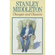 Changes and Chances by Stanley Middleton