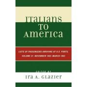 Italians to America, November 1902 - March 1903 by Ira A. Glazier