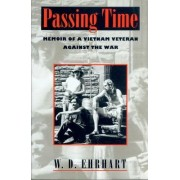 Passing Time by W. D. Ehrhart