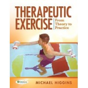 Therapeutic Exercise by Michael Higgins