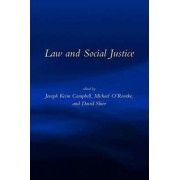 Law and Social Justice by Joseph Keim Campbell