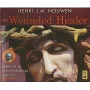 The Wounded Healer by Henri J M Nouwen