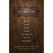 Anti-Semitism by Frederick M. Schweitzer
