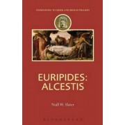 Euripides: Alcestis by Niall W. Slater