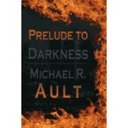 Prelude to Darkness: World in Darkness Book 1