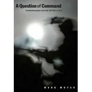 Question of Command by Mark Moyar