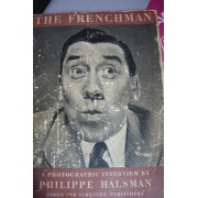 The Frenchman.A Photographic Interview With Fernandel And Philippe Halsman