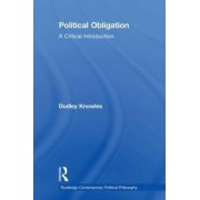 Political Obligation by Dudley Knowles