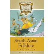 South Asian Folklore by Frank J. Korom