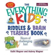 Everything Kids Riddles & Brain Teasers Book by Kathi Wagner