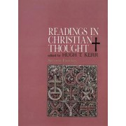 Readings in Christian Thought by Hugh T. Kerr