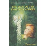 The Sign of the Twisted Candles by C. Keene