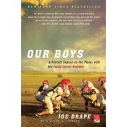 Our Boys by Joe Drape