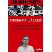 Programat sa ucida - Ion Mihai Pacepa