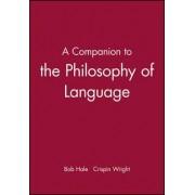 A Companion to Philosophy of Language by Bob Hale