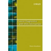 Cancer Diagnostics with DNA Microarrays by Steen Knudsen