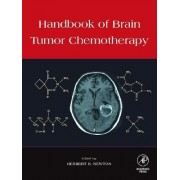 Handbook of Brain Tumor Chemotherapy by Herbert B. Newton