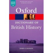A Dictionary of British History by John Cannon