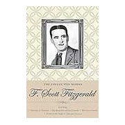 The Collected Works of F. Scott Fitzgerald (Wordsworth Special Editions)