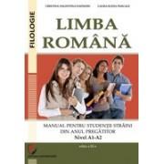 LIMBA ROMÂNĂ. MANUAL PENTRU STUDENȚII STRĂINI DIN ANUL PREGĂTITOR (Nivel A1-A2)