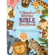 My Read and Rhyme Bible Storybook by Crystal Bowman