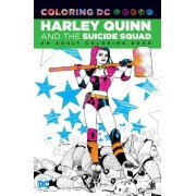 Coloring DC: Harley Quinn & the Suicide Squad