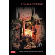 Intangible Heritage by Laurajane Smith