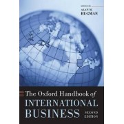 The Oxford Handbook of International Business by Alan M. Rugman