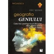 Geografia geniului - Eric Weiner