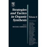 Strategies and Tactics in Organic Synthesis by Dr. Michael Harmata