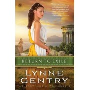 Return to Exile: A Novel by Lynne Gentry