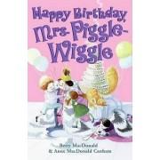Happy Birthday, Mrs. Piggle-Wiggle by Betty MacDonald