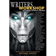 Writers Workshop of Science Fiction & Fantasy by Michael Knost