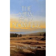 The View from Nowhere by Thomas Nagel