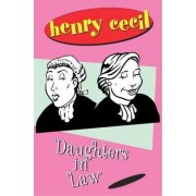 Daughters In Law by Henry Cecil