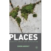 Places by Simon Anholt